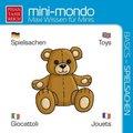 mini-mondo, Basics - Spielsachen