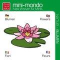 mini-mondo, Natur - Blumen