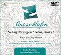 Gut schlafen - Schlafstörungen? Nein danke!, MP3-Audio-CD