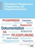 Pflegeprozess, Pflegeplanung und Pflegedokumentation - Arbeitsbuch