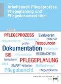 Pflegeprozess, Pflegeplanung und Pflegedokumentation - Arbeitsbuch mit eingetragenen Lösungen