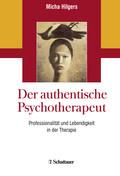 Der authentische Psychotherapeut - Bd.1
