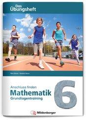 Anschluss finden - Mathematik 6