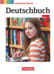 Deutschbuch, Gymnasium Bayern, Neubearbeitung: 7. Jahrgangsstufe, Schülerbuch