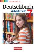 Deutschbuch, Gymnasium Bayern, Neubearbeitung: 7. Jahrgangsstufe, Arbeitsheft