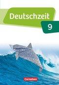 Deutschzeit, Allgemeine Ausgabe: 9. Schuljahr, Schülerbuch