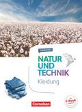 Natur und Technik, Naturwissenschaften, Themenhefte: 5.-10. Schuljahr, Kleidung