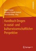 Handbuch Drogen in sozial- und kulturwissenschaftlicher Perspektive
