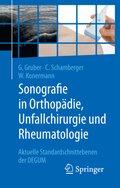 Sonografie in Orthopädie, Unfallchirurgie und Rheumatologie