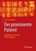 Der prominente Patient