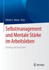 Selbstmanagement und Mentale Stärke im Arbeitsleben