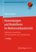 Anwendungen und Modellieren im Mathematikunterricht