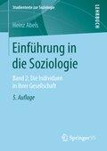 Einführung in die Soziologie: Die Individuen in ihrer Gesellschaft; .2