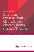 Literaturwissenschaft - Grundlagen einer systematischen Theorie