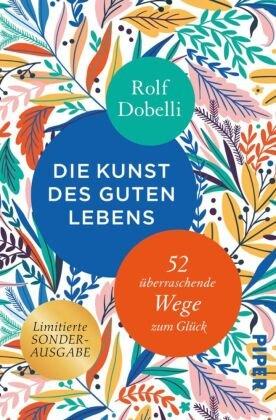 Die Kunst des guten Lebens, Sonderausgabe; Volume I