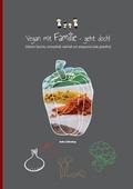 Vegan mit Familie geht doch!