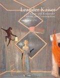 Leander Kaiser - Geste und Konstrukt / Gesture and Construction