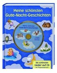 Meine schönsten Gute-Nacht-Geschichten, m. 1 Audio-CD