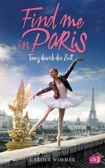 Find me in Paris - Tanz durch die Zeit - Bd.1