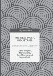 The New Music Industries