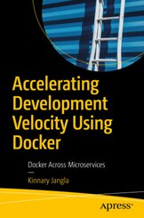 Accelerating Development Velocity Using Docker