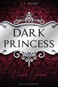 Dark Princess - Dunkles Geheimnis