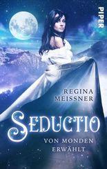 Seductio - Von Monden erwählt