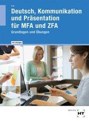 Deutsch, Kommunikation und Präsentation für MFA und ZFA, Arbeitsheft mit eingetragenen Lösungen