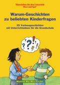 Warum-Geschichten zu beliebten Kinderfragen