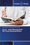 Lese- und Übungsheft für Exerzitienwochen