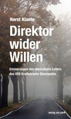 Direktor wider Willen