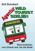"""Agentur """"Wild Tourist Sizilien"""""""