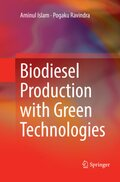 Biodiesel Production with Green Technologies