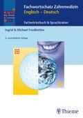 Fachwortschatz Zahnmedizin Englisch - Deutsch