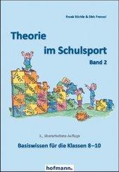 Theorie im Schulsport - Bd.2
