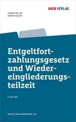 Entgeltfortzahlungsgesetz und Wiedereingliederungsteilzeit, m. 1 E-Book