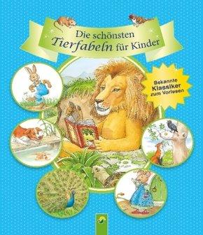Die schönsten Tierfabeln für Kinder