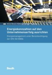 Energiekennzahlen auf den Unternehmenserfolg ausrichten