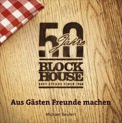 50 Jahre Block House - aus Gästen Freunde machen