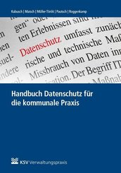 Handbuch Datenschutz für die kommunale Praxis
