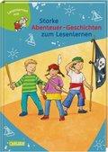 Starke Abenteuer-Geschichten zum Lesenlernen
