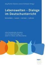 Lebenswelten - Dialoge im Deutschunterricht; .