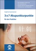 3x7 Akupunkturpunkte für den Praktiker