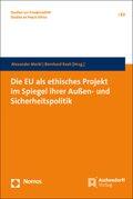 Die EU als ethisches Projekt im Spiegel ihrer Außen- und Sicherheitspolitik