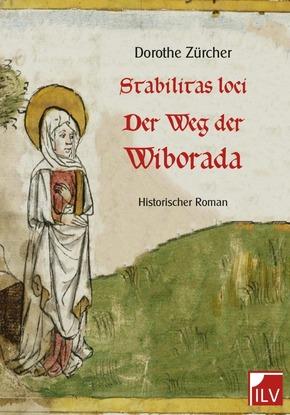 Stabilitas loci - Der Weg der Wiborada