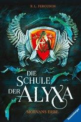 Die Schule der Alyxa - Morvans Erbe
