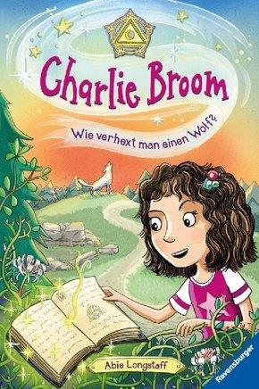 Charlie Broom - Wie verhext man einen Wolf?