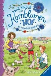 Wir Kinder von Kornblumenhof - Ein Schwein im Baumhaus