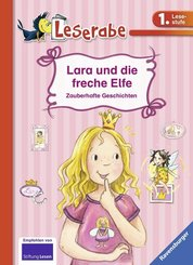 Lara und die freche Elfe - Leserabe 1. Klasse - Erstlesebuch für Kinder ab 6 Jahren