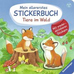 Mein allererstes Stickerbuch: Tiere im Wald - Mit wiederablösbaren Stickern